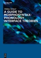 A Guide to Morphosyntax phonology Interface Theories PDF