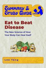 Summary & Study Guide – Eat to Beat Disease