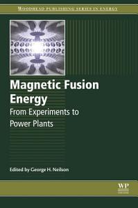 Magnetic Fusion Energy