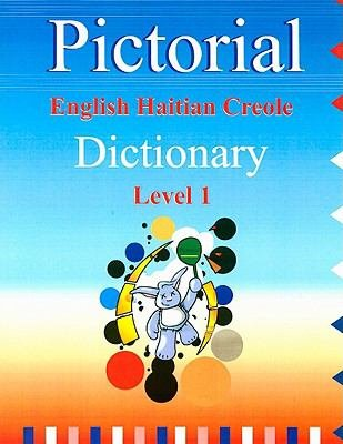 Pictorial English Haitian Creole Dictionary Level 1