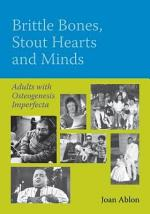 Brittle Bones, Stout Hearts and Minds