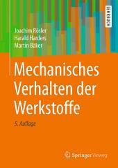 Mechanisches Verhalten der Werkstoffe: Ausgabe 5