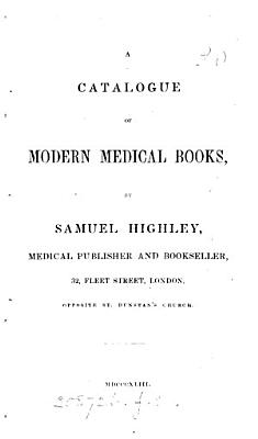 A catalogue of modern medical books