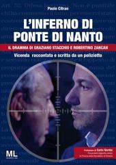 L'inferno di Ponte di Nanto: Il dramma di Graziano Stacchio e Robertino Zancan