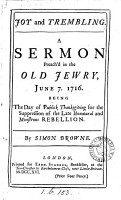 Joy and Trembling  A Sermon Preach d in the Old Jewry  June 7  1716      By Simon Browne PDF