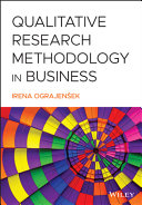 Qualitative Research Methodology in Business