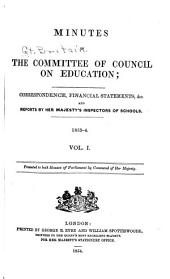 Minutes of the Committee of Council on Education: Volume 1