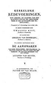 Kerkelijke redevoeringen, tot opening en sluiting van het algemeen synode der Hervormde Kerk in het Koningrijk der Nederlanden, vergaderd in 's-Gravenhage, den 4 Julij 1821