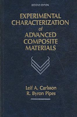 Experimental Characterization of Advanced Composite Materials  Second Edition PDF