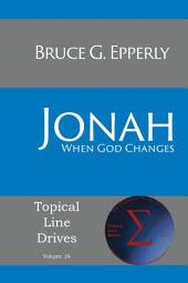 Jonah: When God Changes