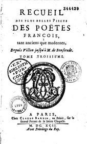 Recueil des plus belles pièces des poètes français, tant anciens que modernes, depuis Villon jusqu'à M. de Benserade