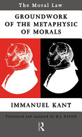 Moral Law  Groundwork of the Metaphysics of Morals PDF