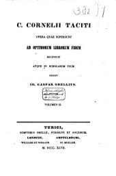 C. Cornelii Taciti opera quae supersunt: Volume 2