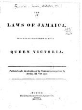 The Laws of Jamaica Passed in the Year ...