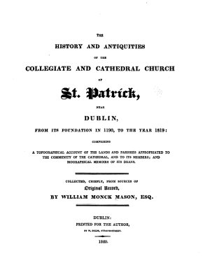 The History and Antiquities of the Collegiate and Cathedral Church of St  Patrick Near Dublin  from it Foundation in 1190  to the Year 1819
