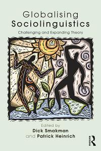 Globalising Sociolinguistics PDF