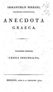 Anecdota Graeca: Lexica Segueriana