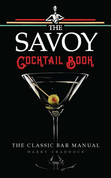 Download The Savoy Cocktail Book Book