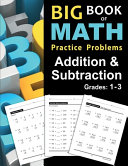 Big Book of Math Practice Problems Addition and Subtraction PDF