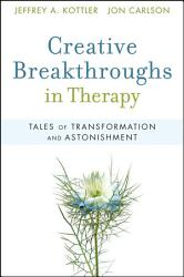 Creative Breakthroughs In Therapy Book PDF