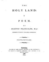 The Holy Land. [A Seatonian Prize Poem.]