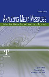 Analyzing Media Messages: Using Quantitative Content Analysis in Research, Edition 2
