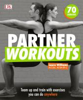Partner Workouts: Team up and train with exercises you can do anywhere