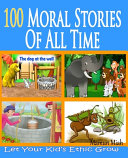 100 Moral Stories Of All Time