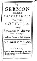 A sermon [on Matt. xii. 30] preached ... to the Societies for Reformation of Manners, etc