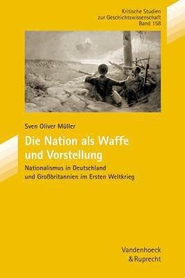 Die Nation als Waffe und Vorstellung PDF