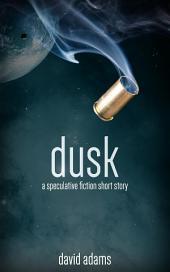 Dusk: Volume 1