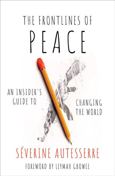 Download The Frontlines of Peace Book