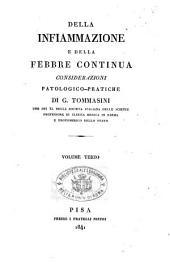 Della infiammazione e della febbre continua considerazioni patologico-pratiche di G. Tommasini: Volume 3