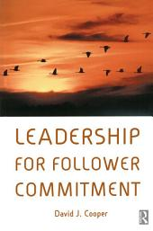 Leadership for Follower Commitment