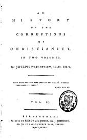 An History of the Corruption of Christianity: Volume 2
