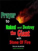 Prayer to Naked and Destroy the Giant with Stone of Fire