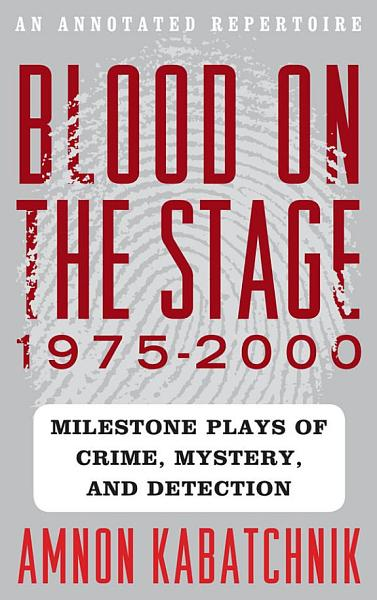 Blood On The Stage 1975 2000