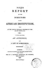 Report of the Committee of the African Institution: Volume 6