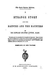 A Strange Story: And The Haunted and the Haunters, Volumes 1-2
