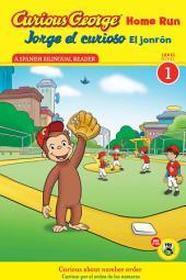 Jorge el curioso El jonrón / Curious George Home Run (Reader)