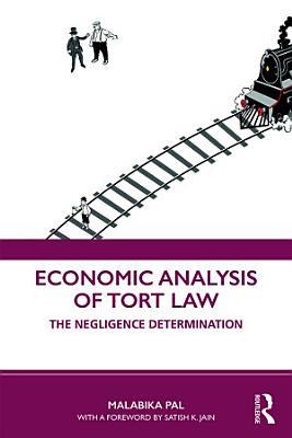 Economic Analysis of Tort Law