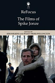 ReFocus  The Films of Spike Jonze PDF