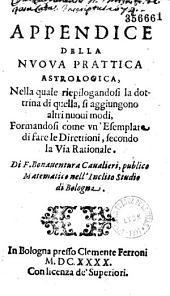 Appendice della Nuova prattica astrologica... Di F. Bonauentura Caualieri...
