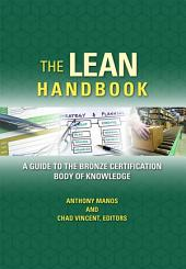 The Lean Certification Handbook: A Guide to the Bronze Certification Body of Knowledge