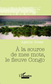 A la source de mes mots, le fleuve Congo