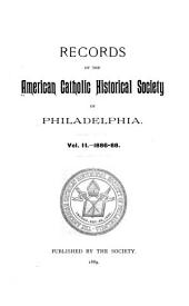 Records of the American Catholic Historical Society of Philadelphia: Volume 2