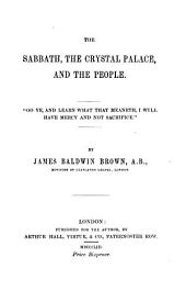 The sabbath, the Crystal palace, and the people: Volume 15