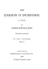 The Parson O' Dumford, a Tale: Volumes 1-2