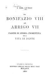 Da Bonifazio VIII ad Arrigo VII: pagine di storia fiorentina per la vita di Dante