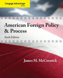 Cengage Advantage  American Foreign Policy and Process PDF